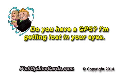 do you have a gps pick up line cards